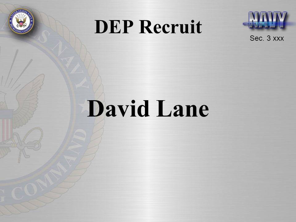 Sec. 3 xxx DEP Recruit David Lane