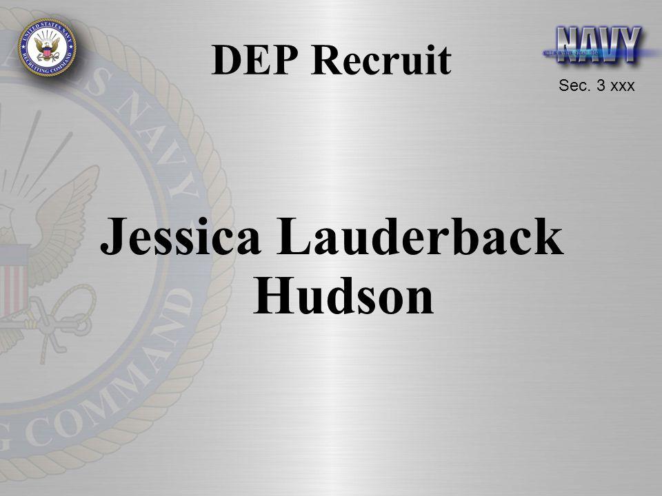 Sec. 3 xxx DEP Recruit Jessica Lauderback Hudson