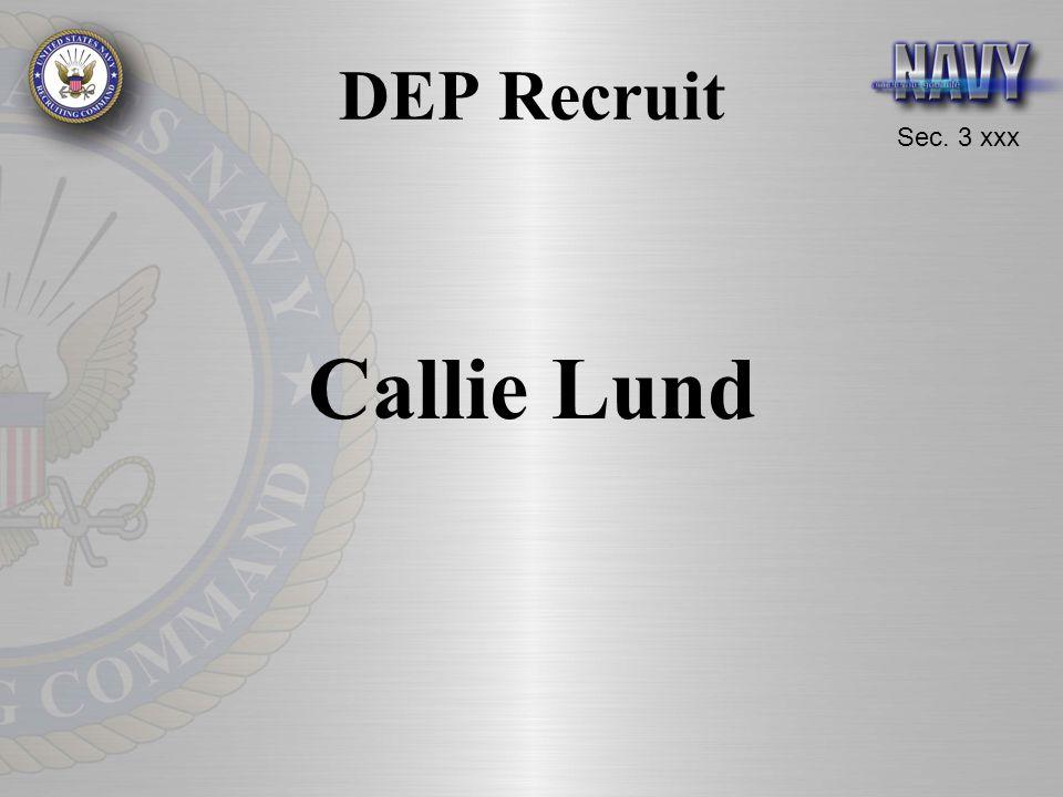 Sec. 3 xxx DEP Recruit Callie Lund