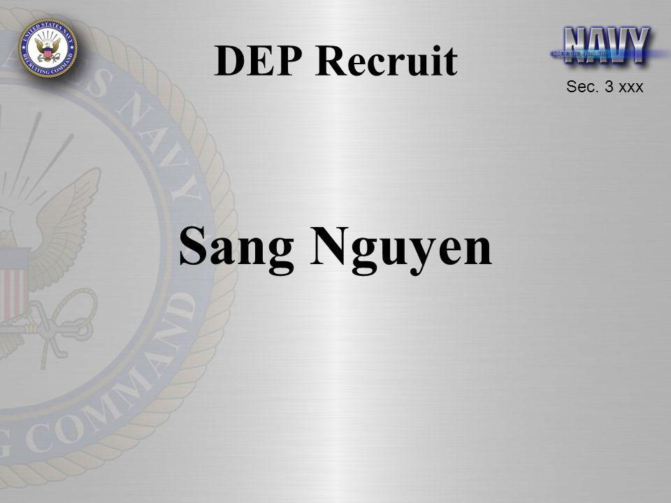 Sec. 3 xxx DEP Recruit Sang Nguyen