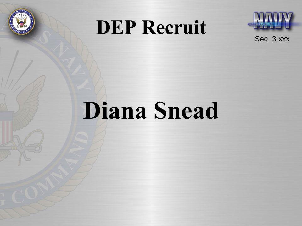 Sec. 3 xxx DEP Recruit Diana Snead