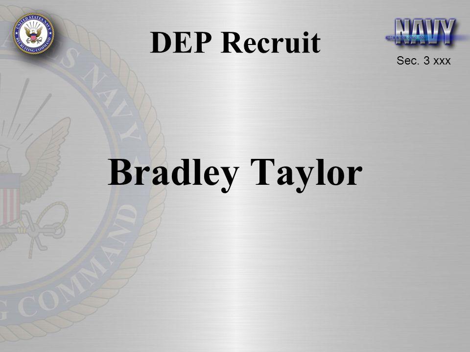 Sec. 3 xxx DEP Recruit Bradley Taylor