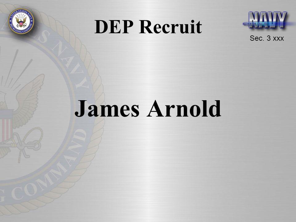 Sec. 3 xxx DEP Recruit James Arnold