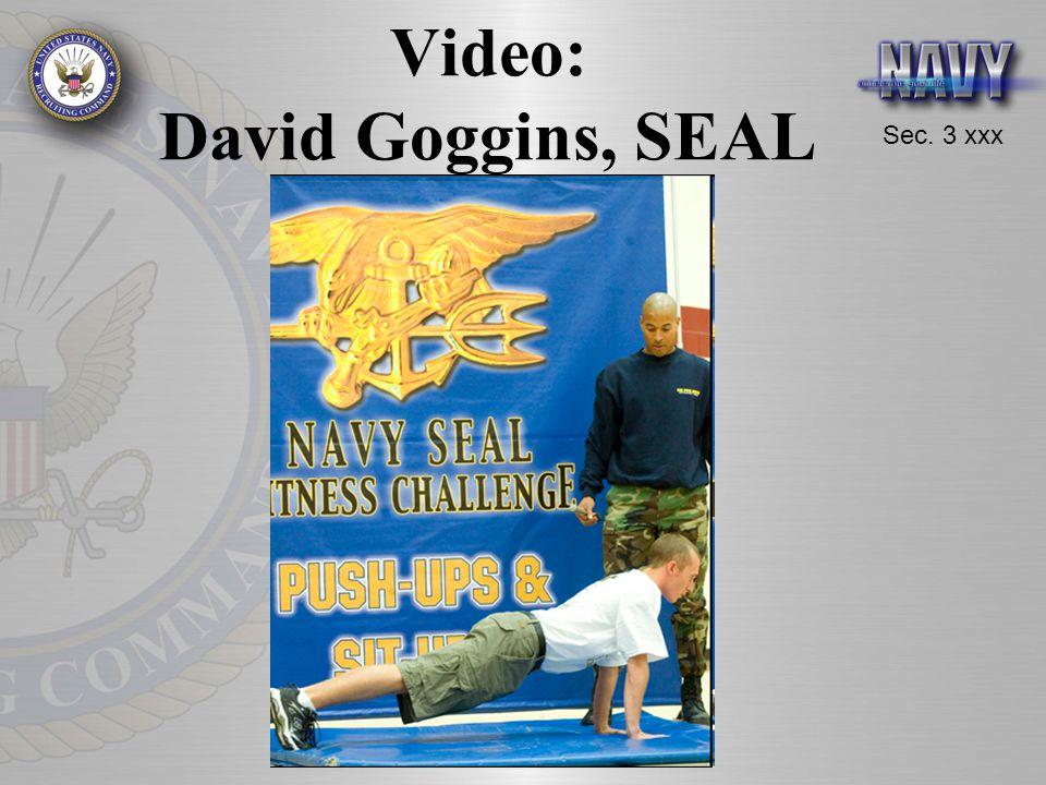 Sec. 3 xxx Video: David Goggins, SEAL