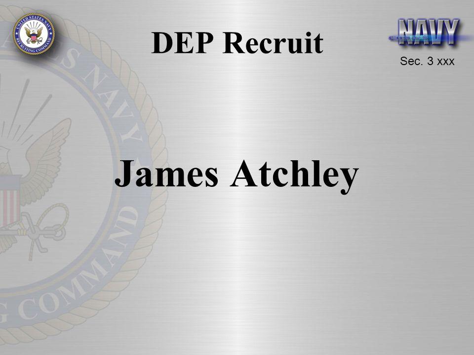Sec. 3 xxx DEP Recruit James Atchley