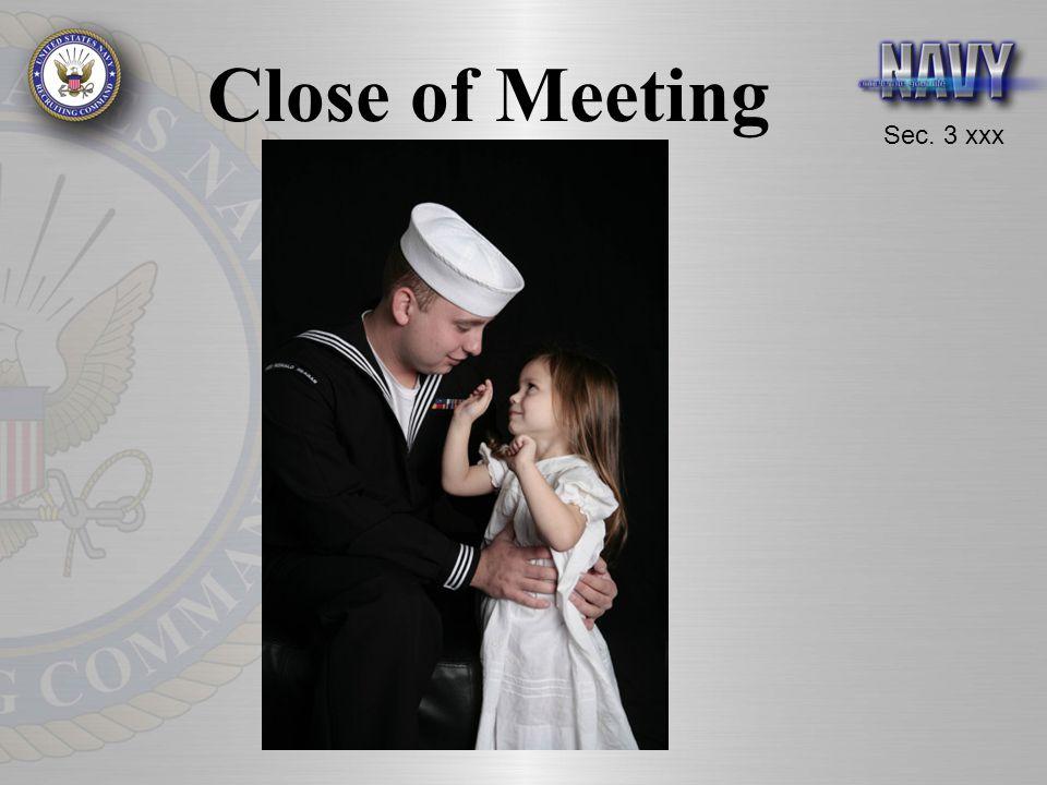 Sec. 3 xxx Close of Meeting