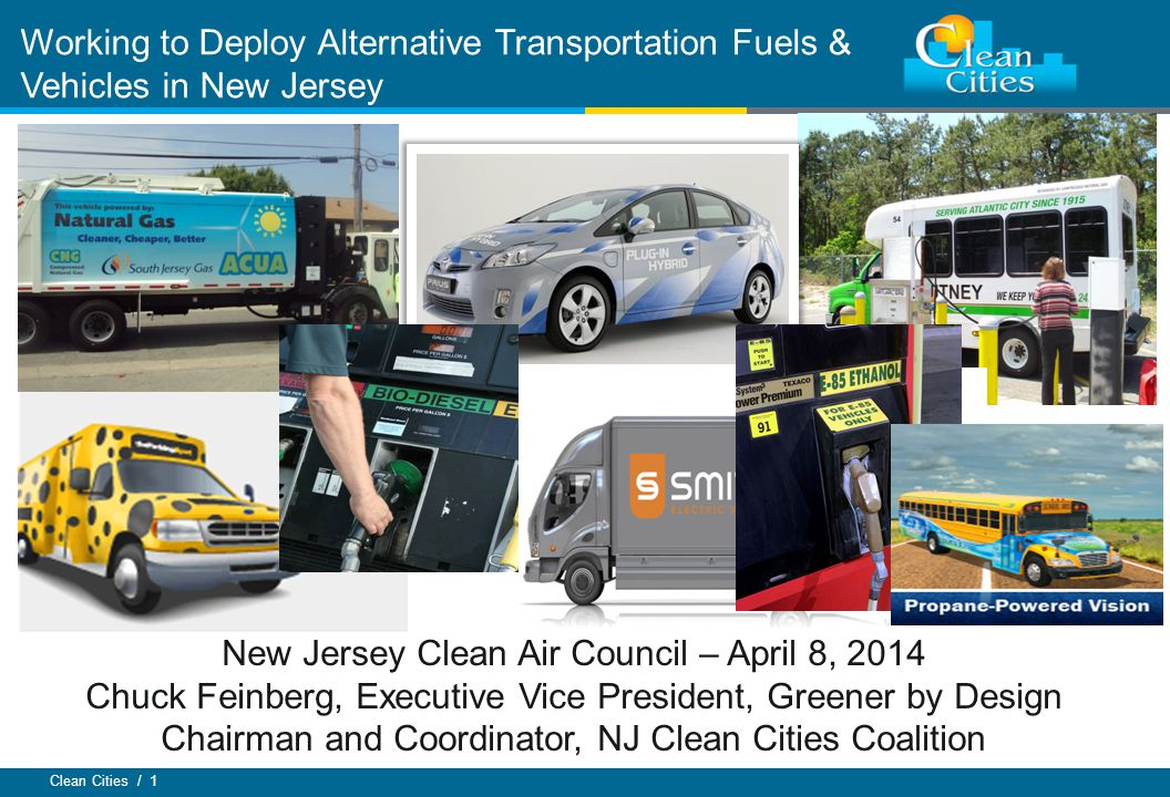 Clean Cities / 2 The New Jersey Clean Cities Coalition is a NJ registered IRS 501(c)3 non-profit corporation, and is formally designated by the US Dep't of Energy as a Clean Cities Coalition.