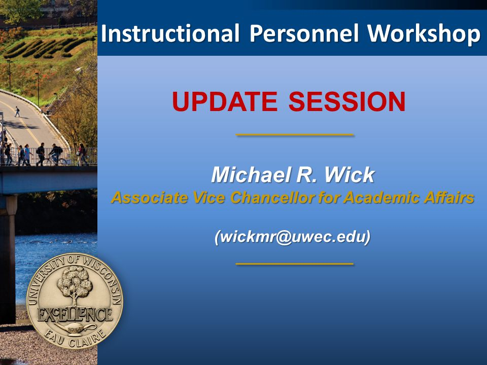 Instructional Personnel Workshop Michael R.