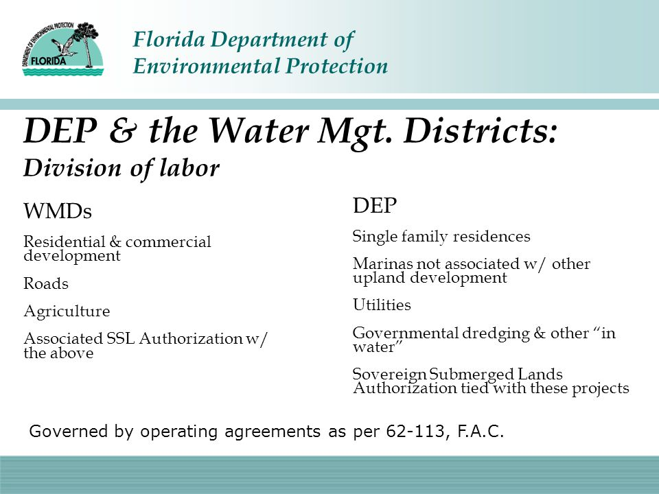 Florida Department of Environmental Protection Your FTE scorecard BRANCHFTEs Permitting.5 Enforcement.5 Compliance.25 Delineation & training.125 Administrative support.25 Total1.625 FTEs The importance of experts