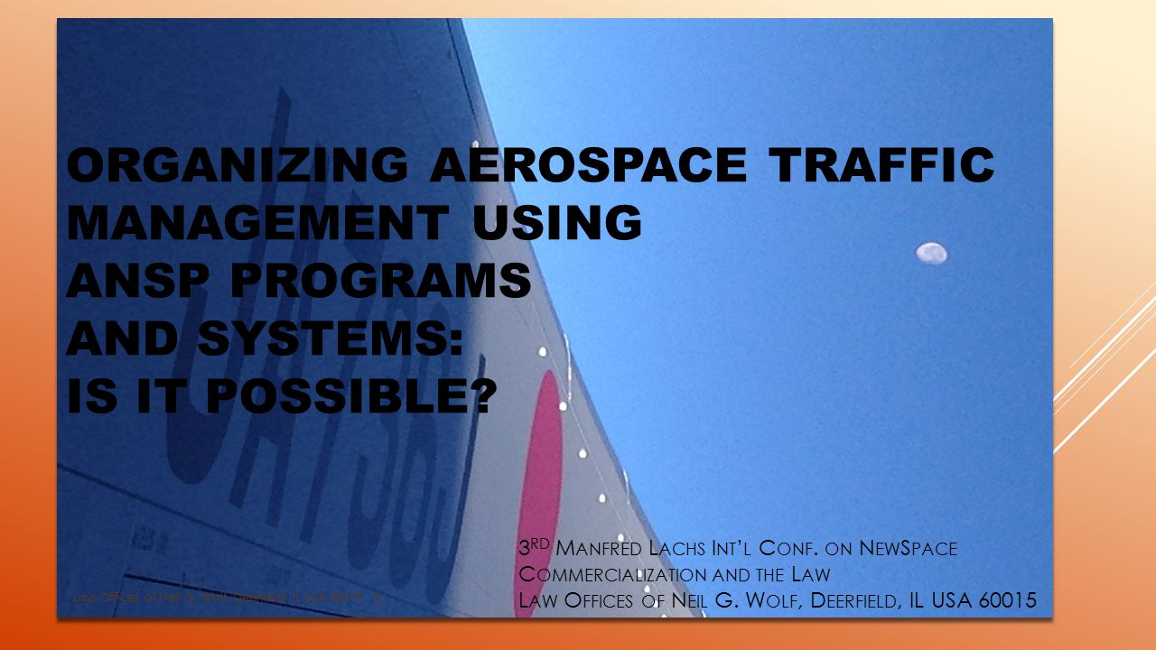 ORGANIZING AEROSPACE TRAFFIC MANAGEMENT USING ANSP PROGRAMS AND SYSTEMS: IS IT POSSIBLE.