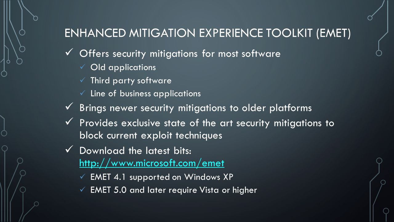 ENHANCED MITIGATION EXPERIENCE TOOLKIT (EMET)ENHANCED MITIGATION EXPERIENCE TOOLKIT (EMET)
