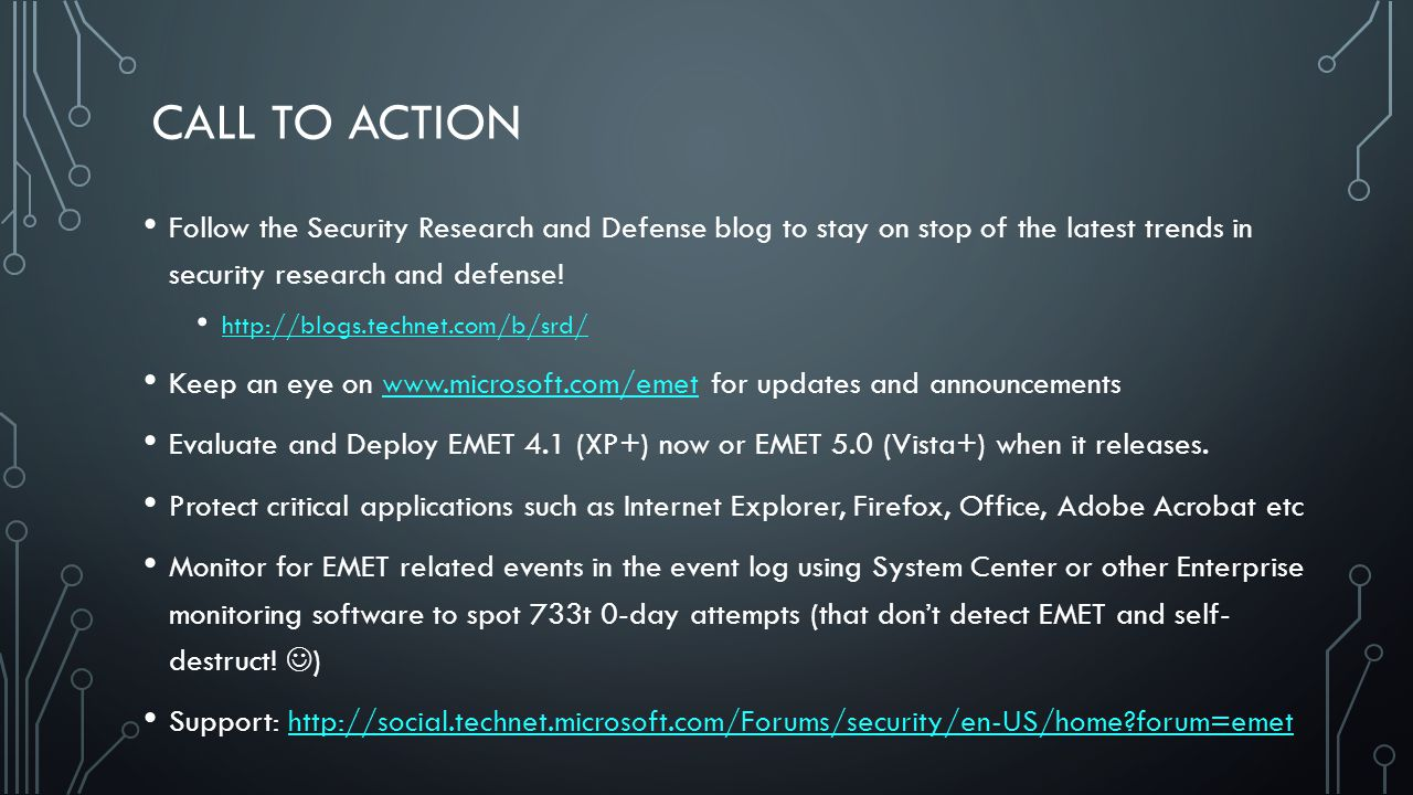 CALL TO ACTION Follow the Security Research and Defense blog to stay on stop of the latest trends in security research and defense! http://blogs.techn
