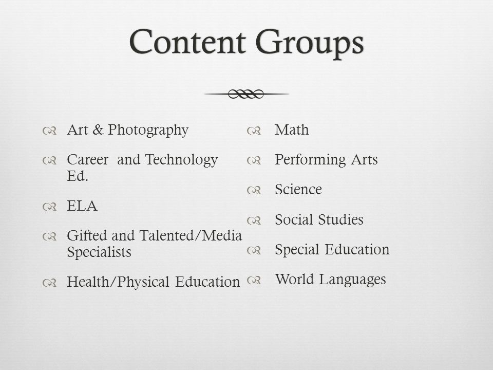 Content GroupsContent Groups  Art & Photography  Career and Technology Ed.  ELA  Gifted and Talented/Media Specialists  Health/Physical Education