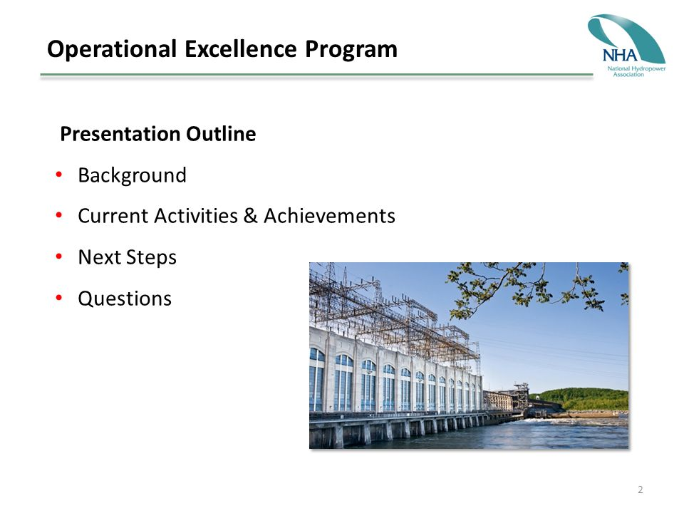 2 Operational Excellence Program Presentation Outline Background Current Activities & Achievements Next Steps Questions