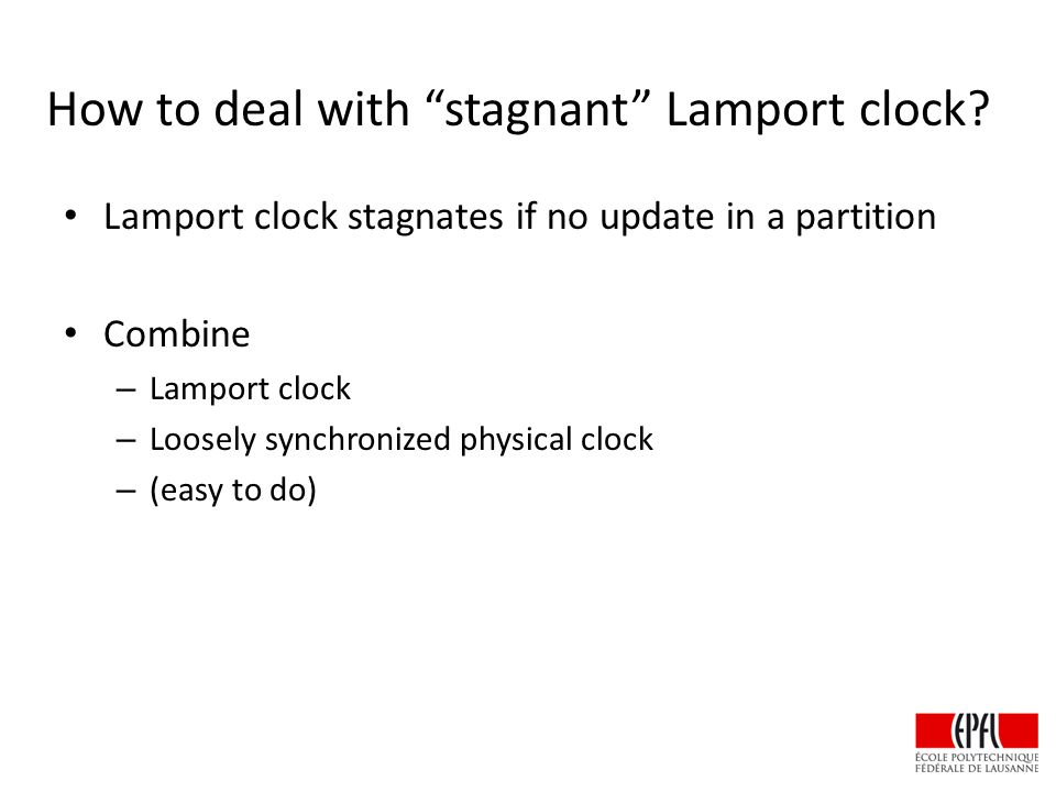 How to deal with stagnant Lamport clock.