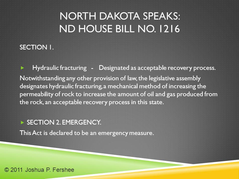 NORTH DAKOTA SPEAKS: ND HOUSE BILL NO.1216 SECTION 1.