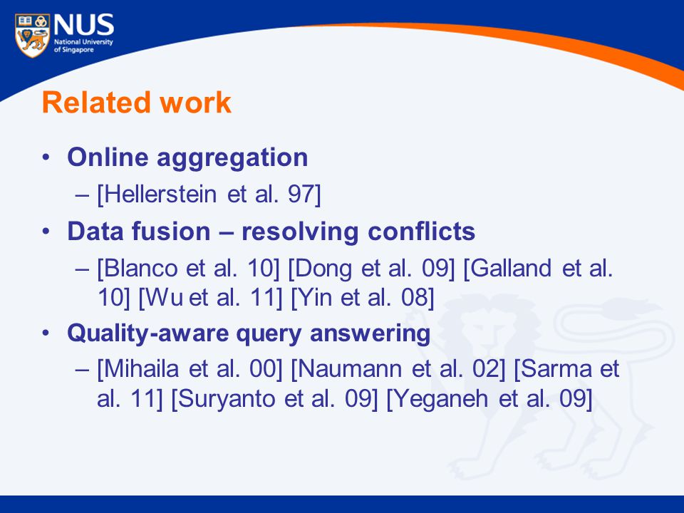 Related work Online aggregation –[Hellerstein et al.
