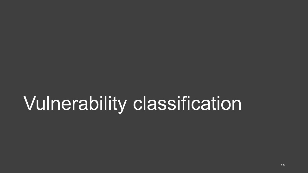 Vulnerability classification 14