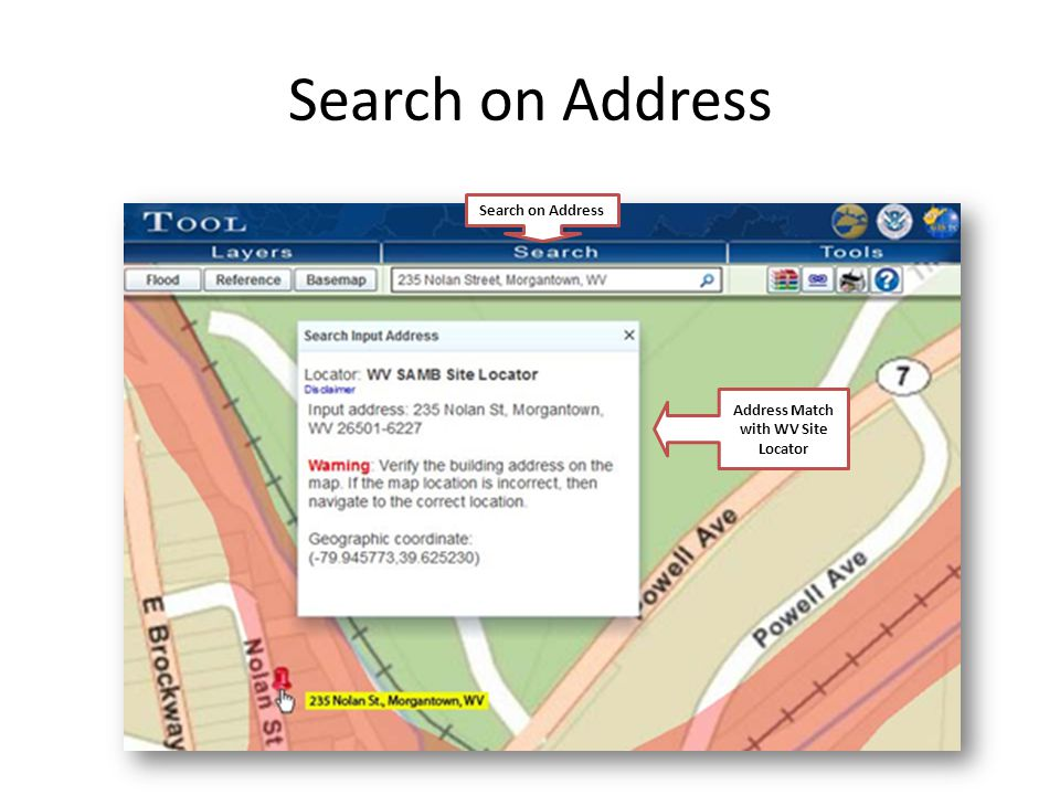 Search on Address Address Match with WV Site Locator Search on Address