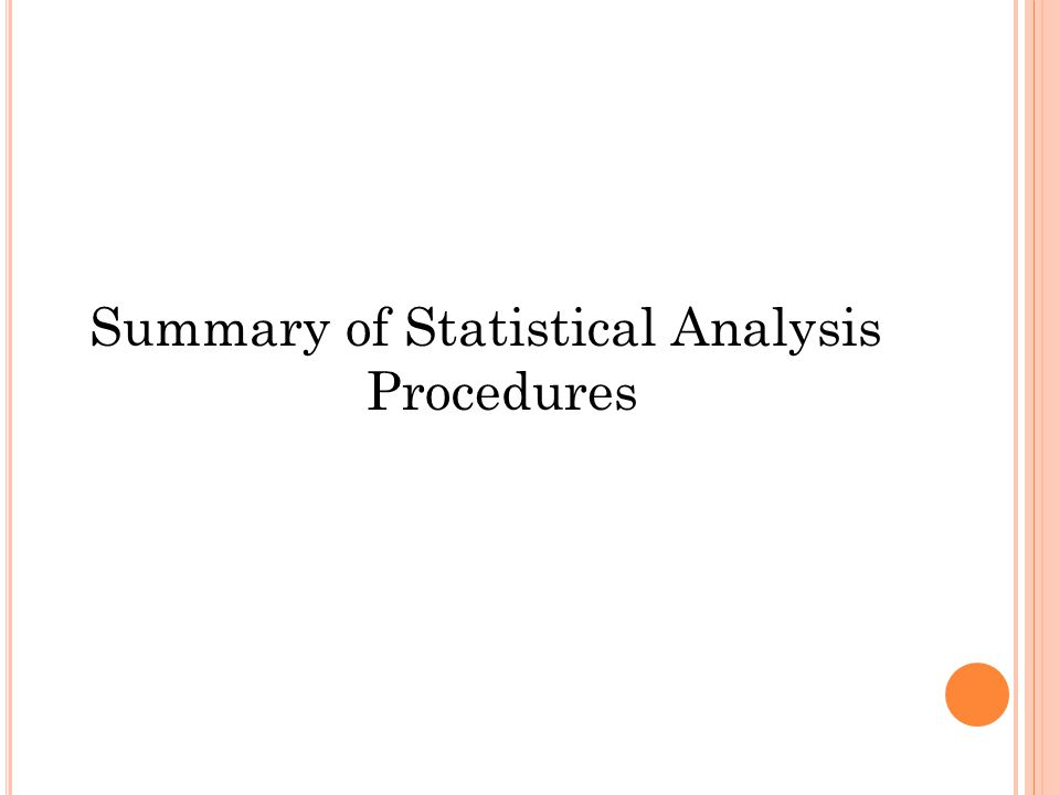 Summary of Statistical Analysis Procedures