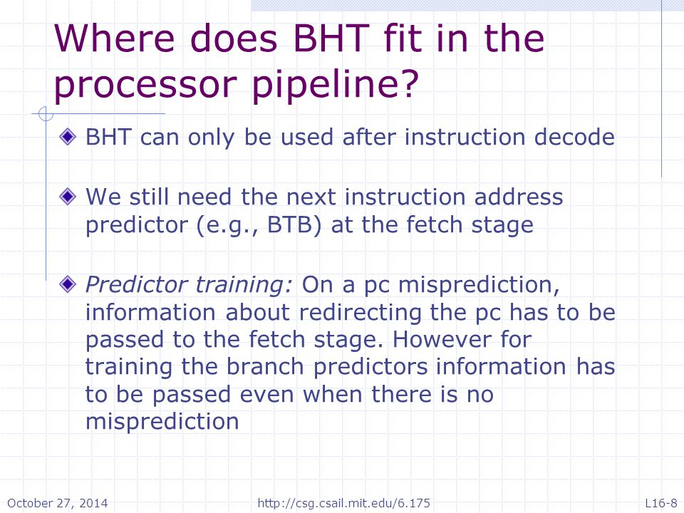 Where does BHT fit in the processor pipeline.