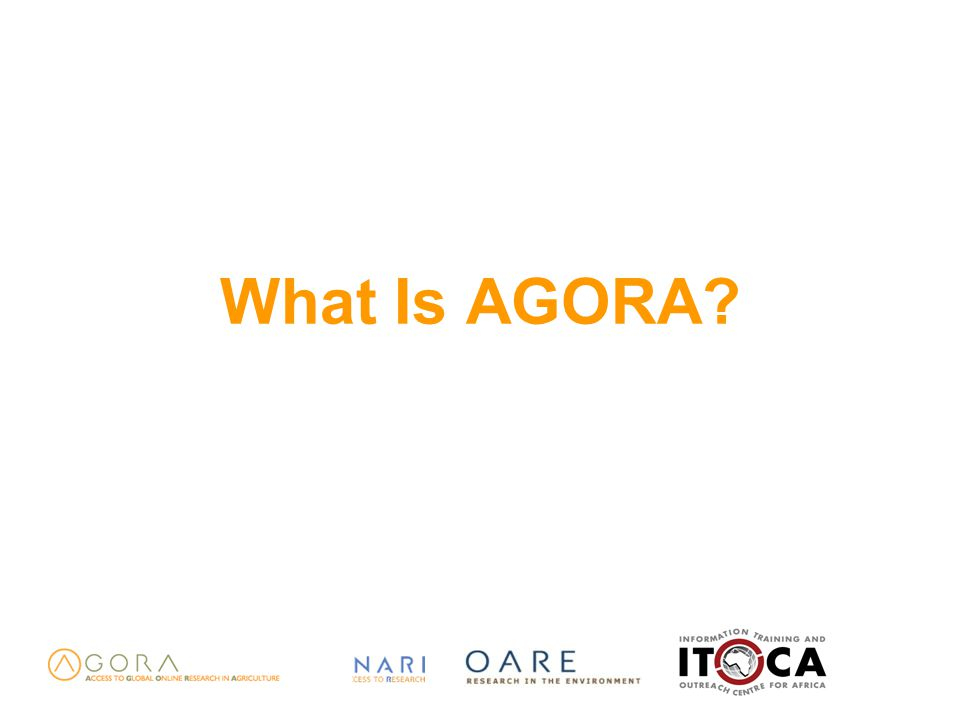 What Is AGORA