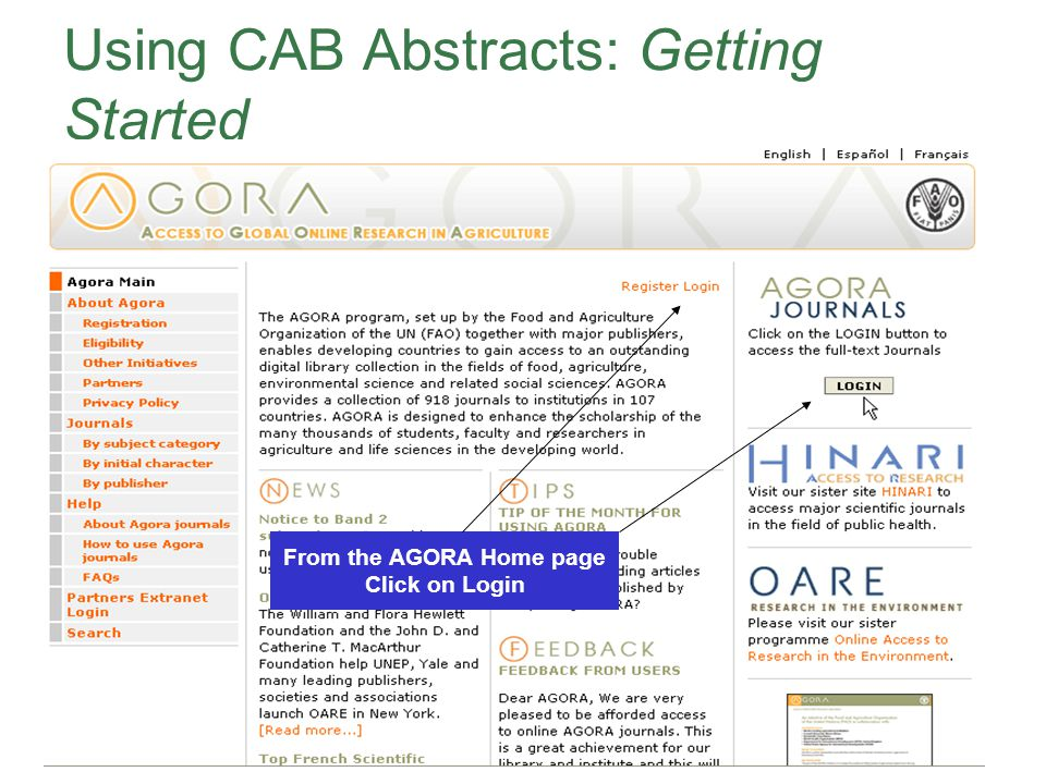 CAB Abstracts Using CAB Abstracts: Getting Started From the AGORA Home page Click on Login
