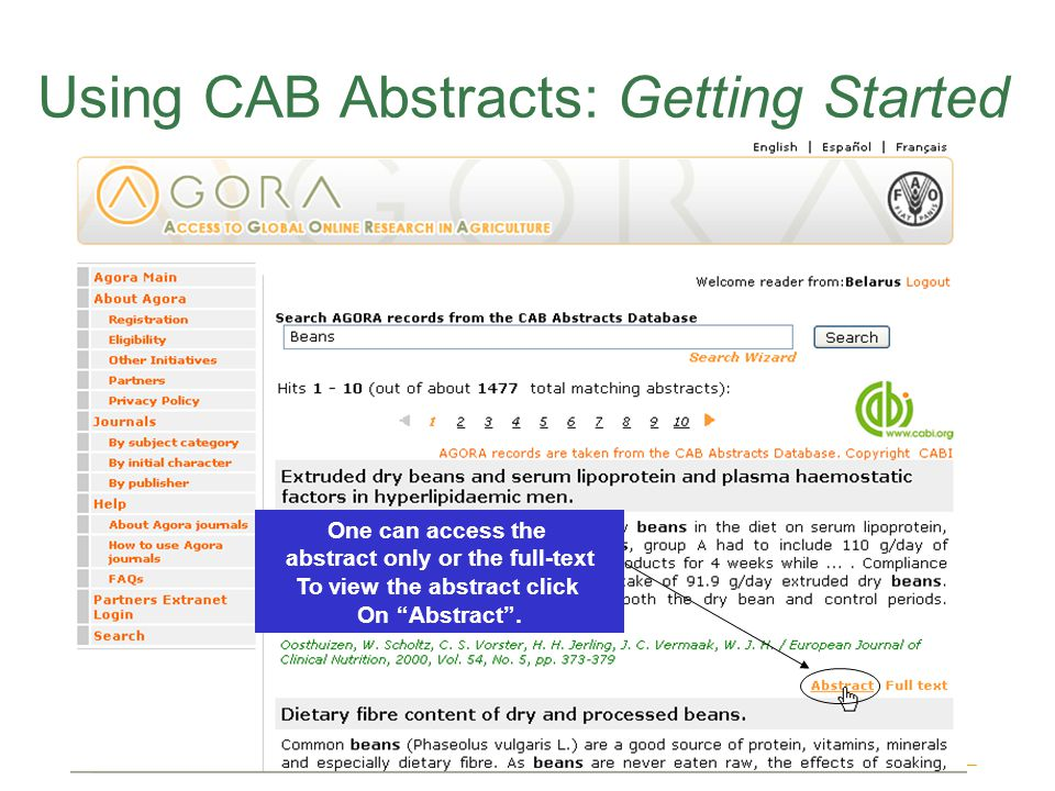 CAB Abstracts Using CAB Abstracts: Getting Started One can access the abstract only or the full-text To view the abstract click On Abstract .