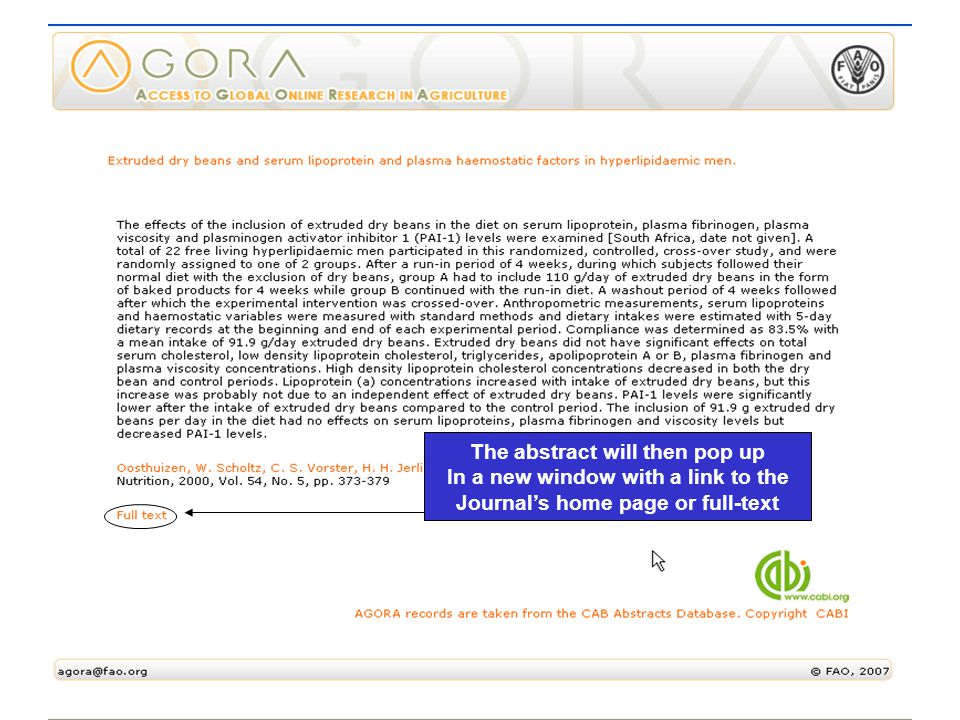 CAB Abstracts The abstract will then pop up In a new window with a link to the Journal's home page or full-text
