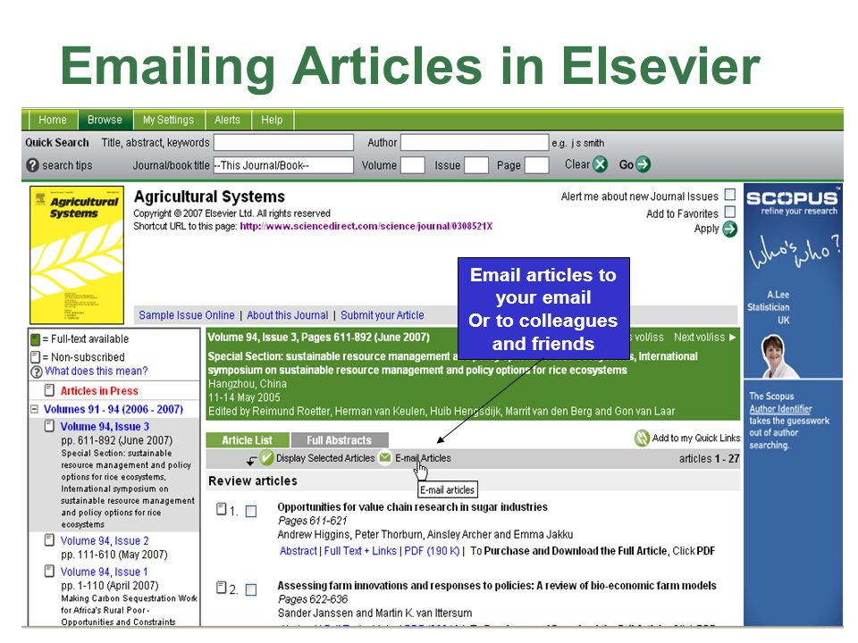 Emailing Articles in Elsevier Email articles to your email Or to colleagues and friends