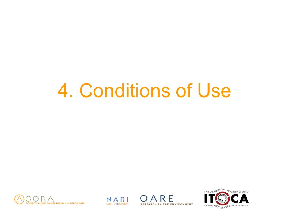4. Conditions of Use
