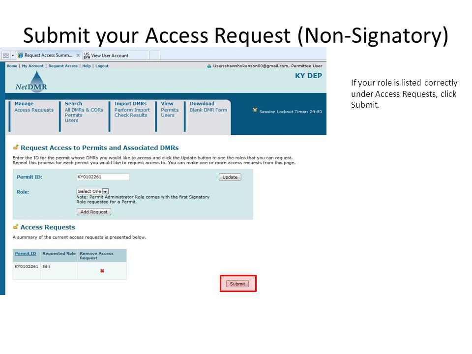Submit your Access Request (Non-Signatory) If your role is listed correctly under Access Requests, click Submit.