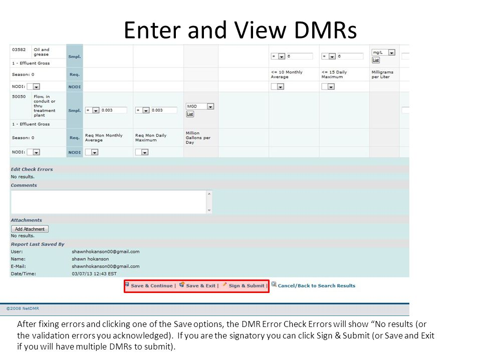 """Enter and View DMRs After fixing errors and clicking one of the Save options, the DMR Error Check Errors will show """"No results (or the validation erro"""
