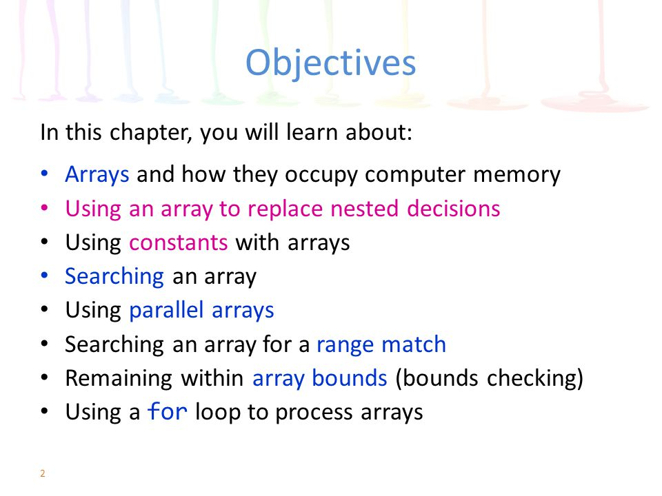 Understanding Arrays and How They Occupy Computer Memory Array – Conceptually – a collection of variables in computer memory an array is an aggregate data type the term element is used instead of variable all elements share the same name (the array name) You access an element in the array using a subscript each element has the same data type num weeklyTotals[6] valid subscripts for weekly Totals is 0..