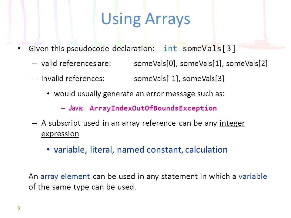 Using Constants as Array Element Values Sometimes the values stored in arrays should be constants int ARRAY_SIZE = 12 string MONTH[ARRAY_SIZE] = //initializer list January , February , March , April , May , June , July , August , September , October , November , December Valid subscripts are 0 – 11 [ RAPTOR 1 – 12 ] 19