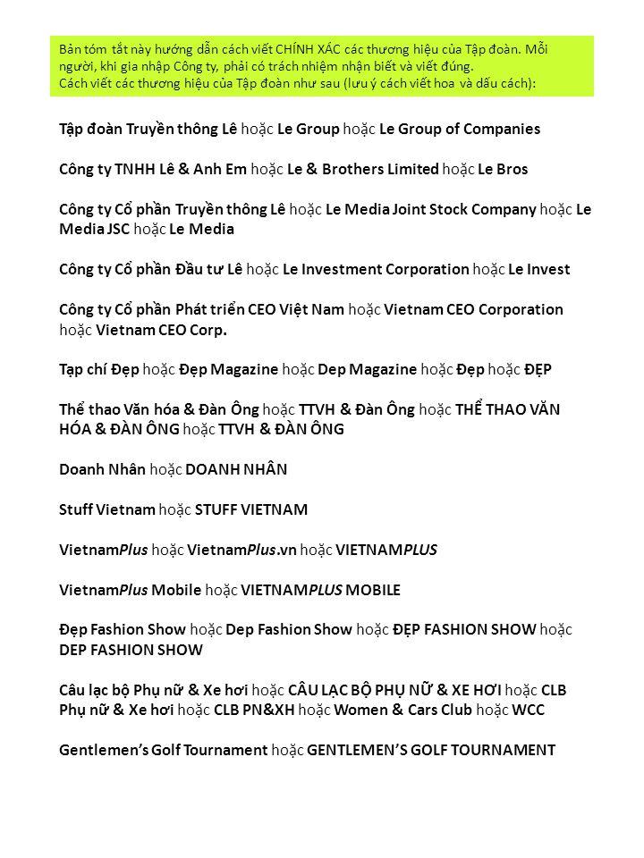 Tập đ oàn Truyền thông Lê hoặc Le Group hoặc Le Group of Companies Công ty TNHH Lê & Anh Em hoặc Le & Brothers Limited hoặc Le Bros Công ty Cổ phần Tr