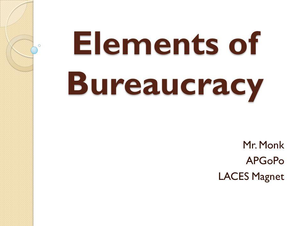 Elements of Bureaucracy Mr. Monk APGoPo LACES Magnet