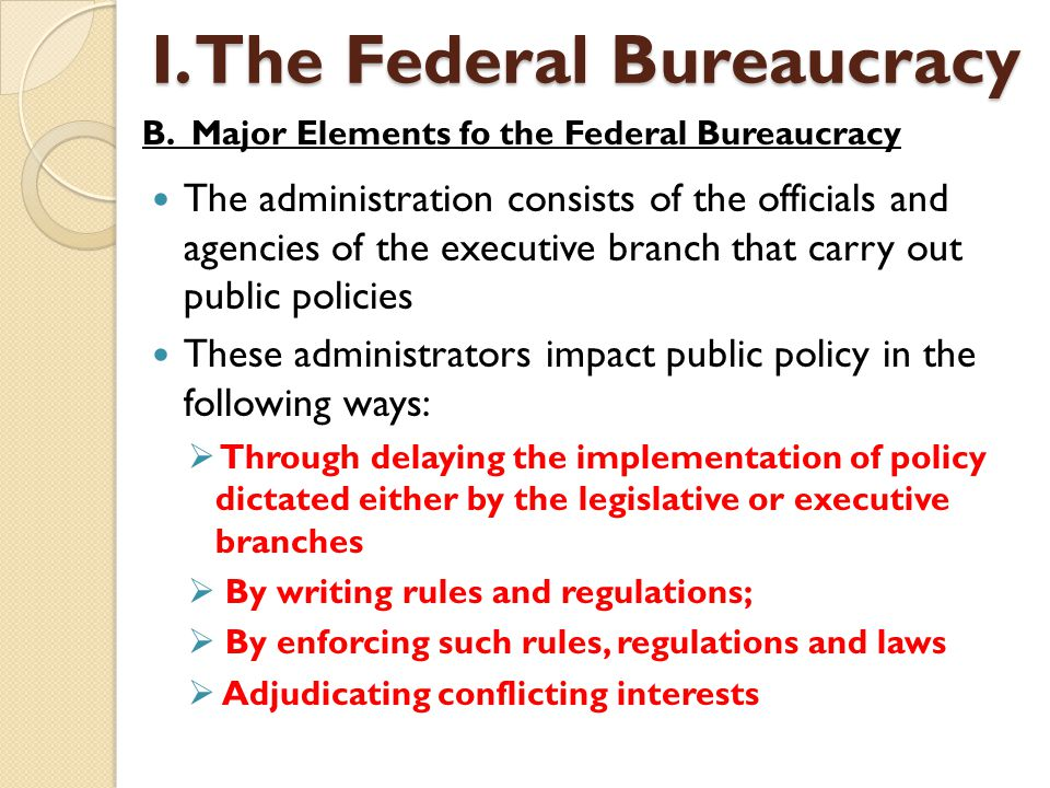 The administration consists of the officials and agencies of the executive branch that carry out public policies These administrators impact public po