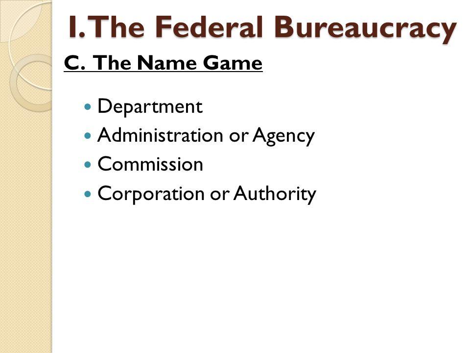 C.Most Bureaucrats work in Washington D.C.