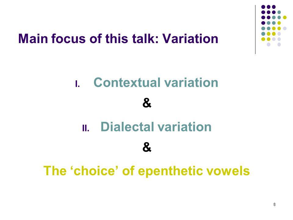 8 I. Contextual variation & II.