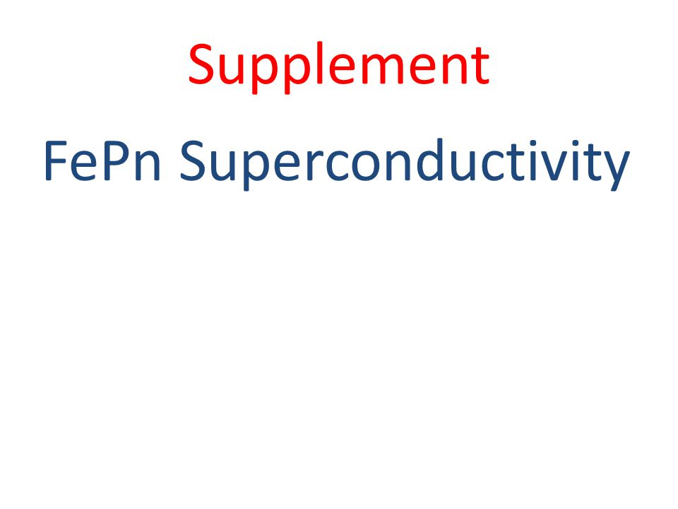 Supplement FePn Superconductivity