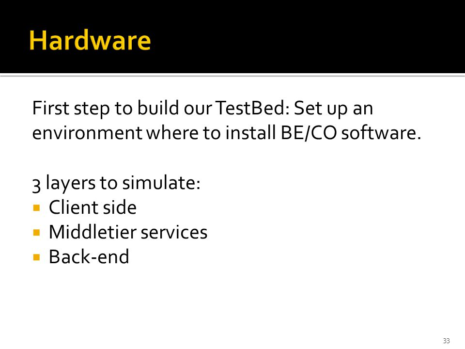 First step to build our TestBed: Set up an environment where to install BE/CO software.