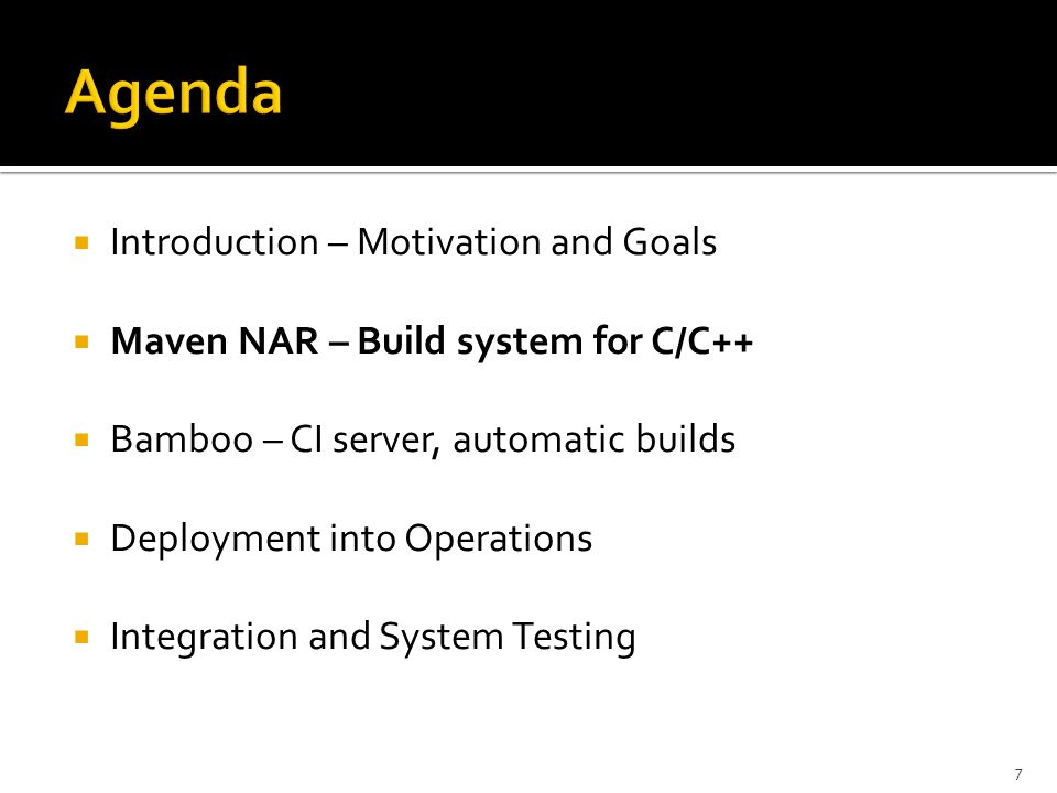  For Java, we already have  Guidelines / best practices  Recommended set of tools  Common build tool  C/C++ teams asked for the same recommendations 8