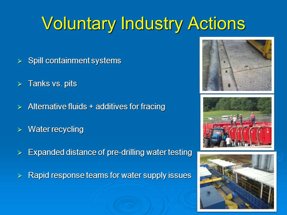 Voluntary Industry Actions  Spill containment systems  Tanks vs.