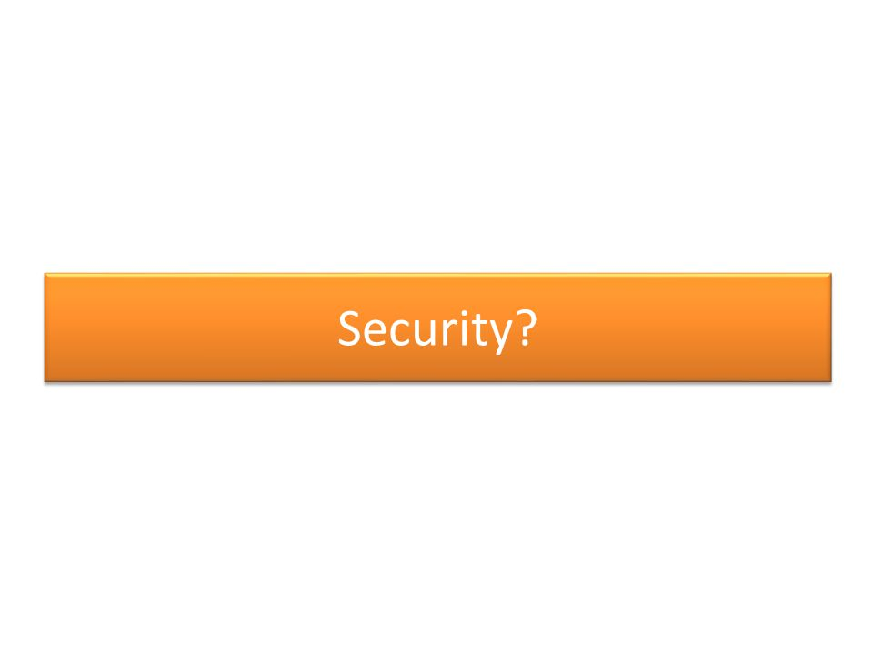 Security?