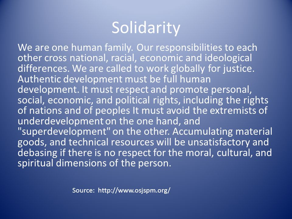 Solidarity We are one human family.
