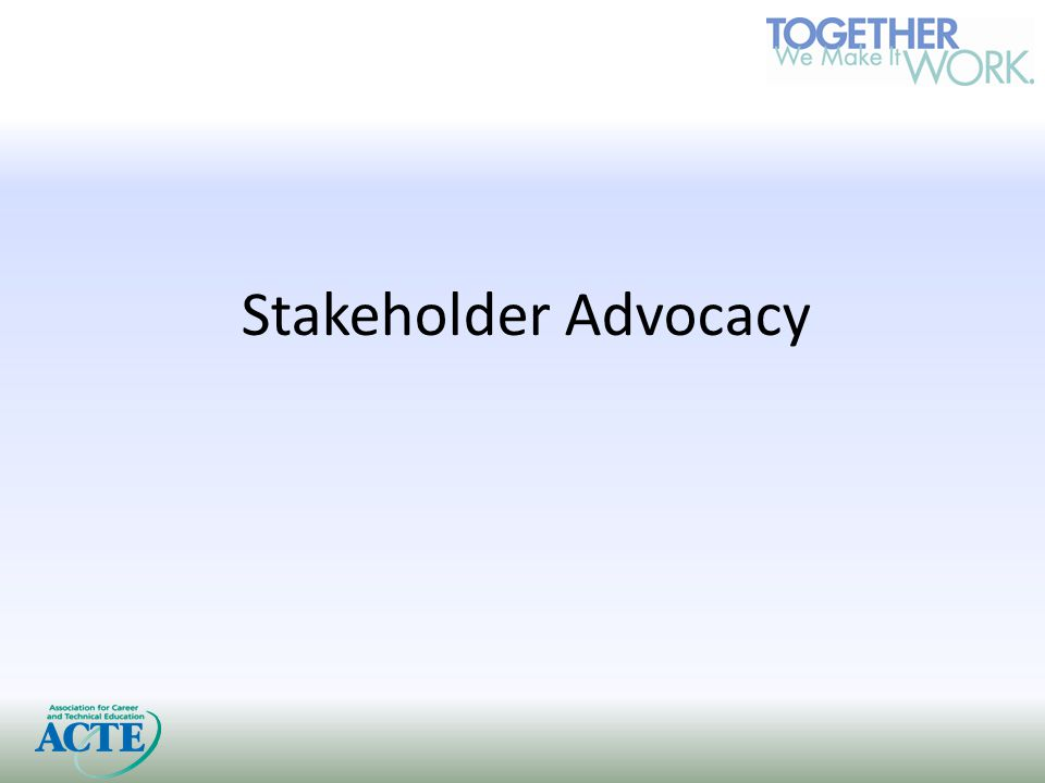 Stakeholder Advocacy