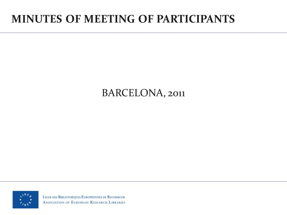 MINUTES OF MEETING OF PARTICIPANTS BARCELONA, 2011