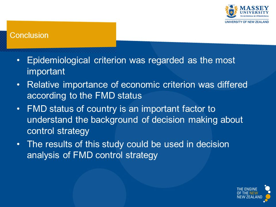 Epidemiological criterion was regarded as the most important Relative importance of economic criterion was differed according to the FMD status FMD status of country is an important factor to understand the background of decision making about control strategy The results of this study could be used in decision analysis of FMD control strategy Conclusion