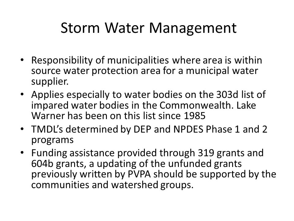 Storm Water Management Responsibility of municipalities where area is within source water protection area for a municipal water supplier.
